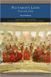 Lives, Vol 1 (Library of Essential Reading) - Plutarch, Clayton Miles Lehmann, Arthur Hugh Clough, John Dryden