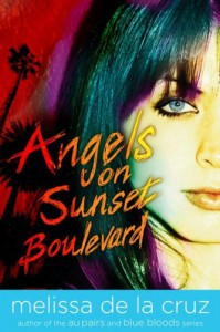 Angels on Sunset Boulevard - Melissa  de la Cruz