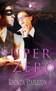 Super Zero - Rhonda Stapleton