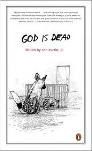 God Is Dead - Ron Currie Jr.
