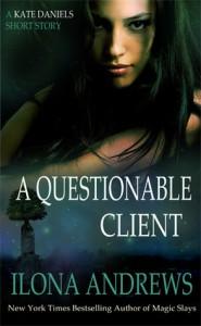A Questionable Client - Ilona Andrews