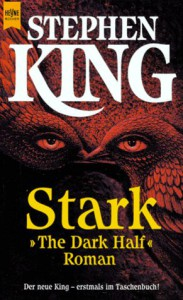 Stark. The Dark Half - Stephen King, Christel Wiemken