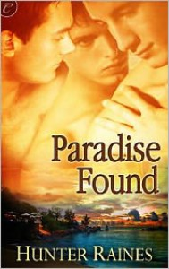 Paradise Found - Hunter Raines