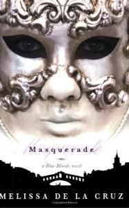Masquerade  - Melissa  de la Cruz