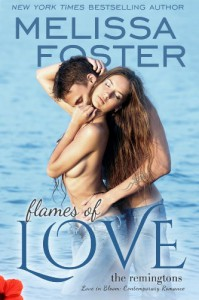 Flames of Love (Love in Bloom: The Remingtons, Book 3) Contemporary Romance - Melissa Foster