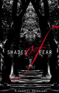 Shades of Fear - D.L. Scott;Tom Deady, D.K. Cassidy