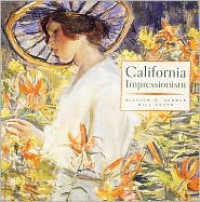 California Impressionism - William H. Gerdts, Will South