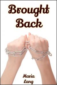 Brought Back - Maria N. Lang