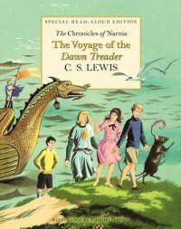 The Voyage of the Dawn Treader Read-Aloud Edition - C.S. Lewis, Pauline Baynes