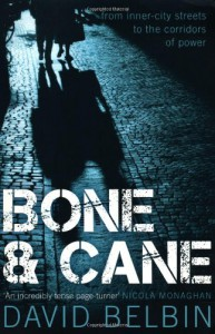 Bone And Cane - David Belbin