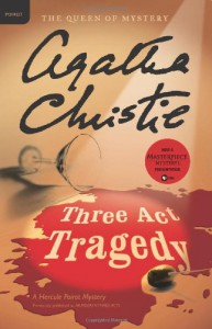 Three Act Tragedy (Hercule Poirot, #11) - Agatha Christie