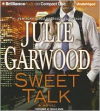 Sweet Talk - Julie Garwood, Angela Dawe