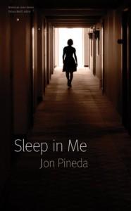 Sleep in Me - Jon Pineda