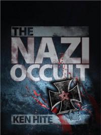 The Nazi Occult (Dark) - Kenneth Hite