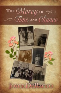 The Mercy of Time and Chance - Joyce DeBacco