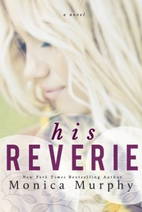 His Reverie - Monica  Murphy