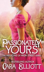 Passionately Yours  - Cara Elliott