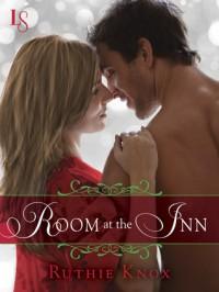 Room at the Inn - Ruthie Knox