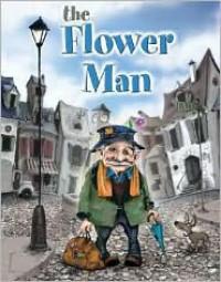 The Flower Man - Mark Ludy