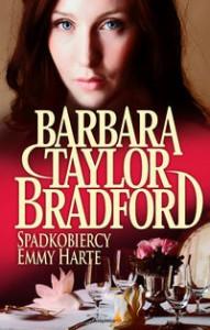 Spadkobiercy Emmy Harte - Barbara Taylor Bradford