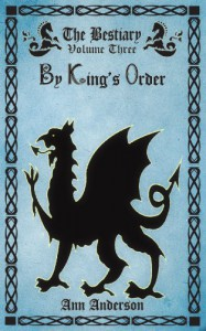 By King's Order (The Bestiary) - Ann Anderson