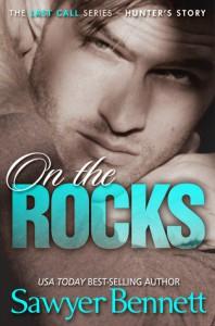 On the Rocks - Sawyer Bennett