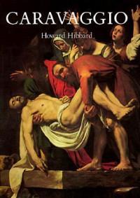 Caravaggio - Howard Hibbard, Shirley G. Hibbard