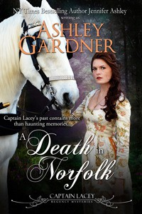 A Death in Norfolk (Captain Lacey Regency Mysteries, #7) - Ashley Gardner