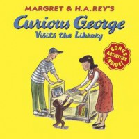 Curious George Visits the Library - Margret Rey, H.A. Rey, Martha Weston