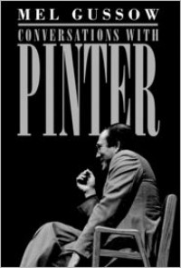 Conversations with Pinter - Mel Gussow, Harold Pinter