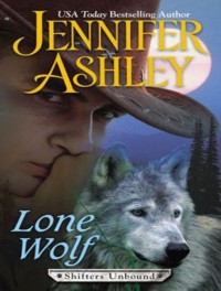 Lone Wolf (Shifters Unbound) - Jennifer Ashley