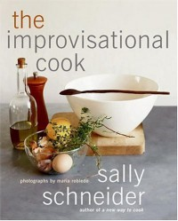 The Improvisational Cook - Sally Schneider