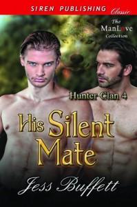 His Silent Mate - Jess Buffett