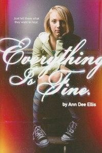 Everything Is Fine. - Ann Dee Ellis