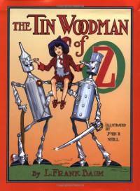 The Tin Woodman of Oz - L. Frank Baum, John R. Neill