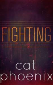 Fighting - Cat Phoenix