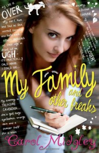 My Family and Other Freaks - Carol Midgley