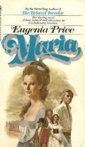 Maria (Florida Trilogy, #1) - Eugenia Price