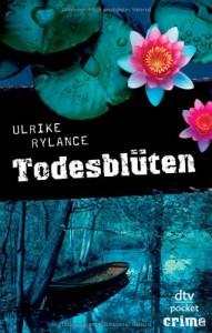 Todesblüten: Roman - Ulrike Rylance