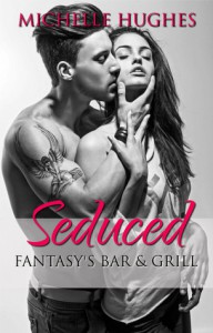 Seduced - Michelle Hughes