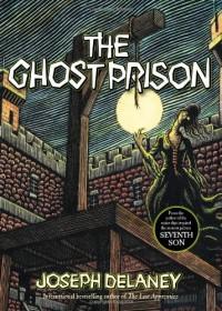 Ghost Prison - Joseph Delaney