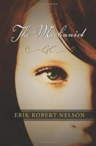 The Mechanist - Erik Robert Nelson