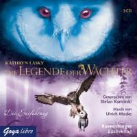 Die Legende der Wächter. Die Entführung - Kathryn Lasky, Katharina Orgaß