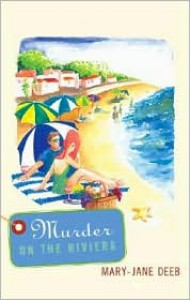 Murder on the Riviera - Mary-Jane Deeb