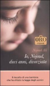Io, Nojoud, dieci anni, divorziata - Nojoud Ali