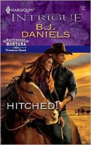 Hitched! - B. J. Daniels