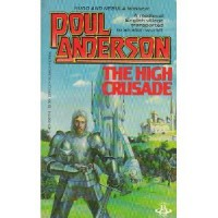 The High Crusade - Poul Anderson, Paul Z. Anderson