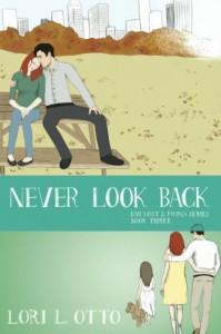 Never Look Back - Lori L. Otto