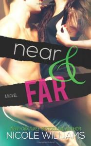Near and Far - Nicole  Williams