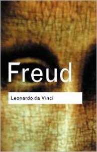 Leonardo Da Vinci: A Memoir of His Childhood - Sigmund Freud